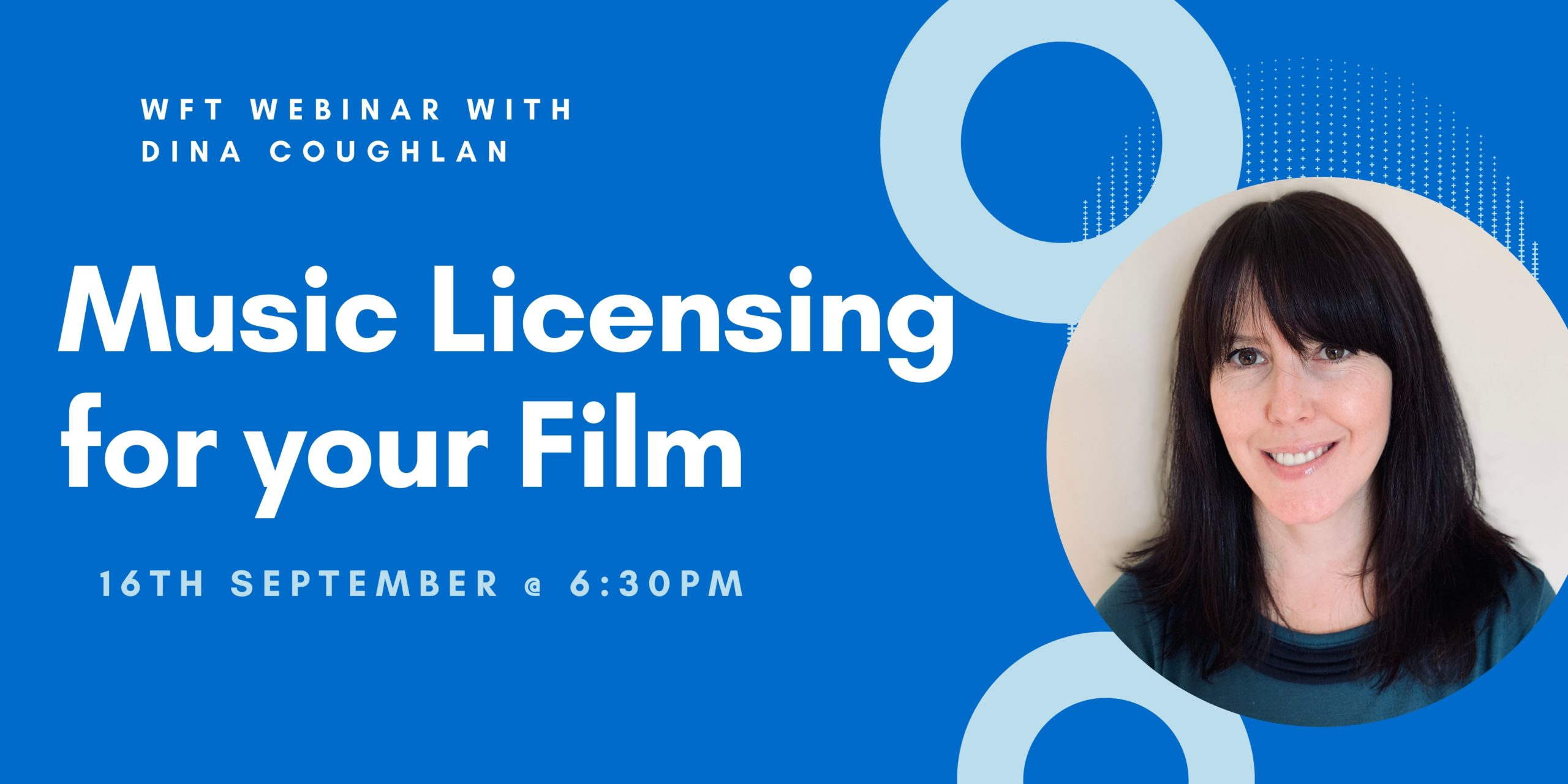 Music Licensing for your Film with Dina Coughlan